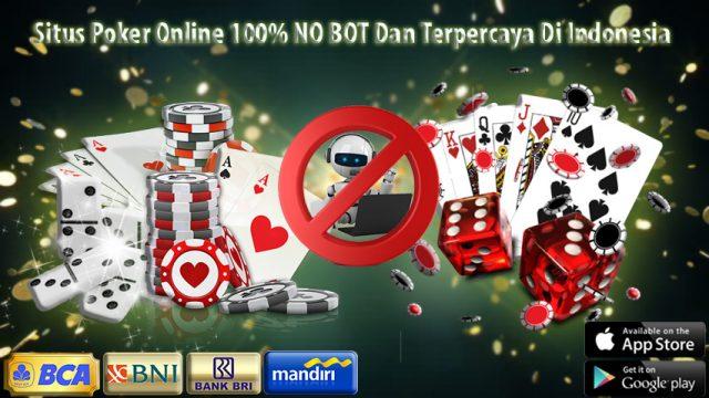 Poker Online Indonesia Tanpa Bot