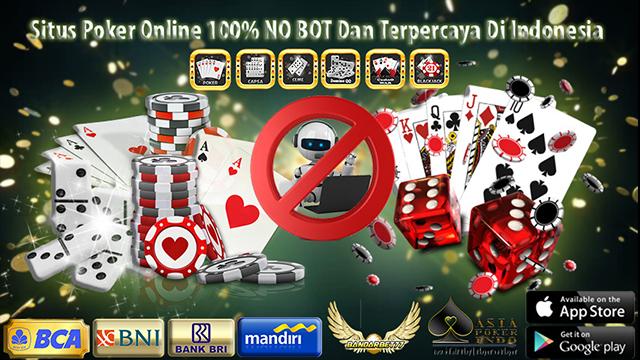 Situs Poker Terpercaya Poker Tanpa Bot Indonesia